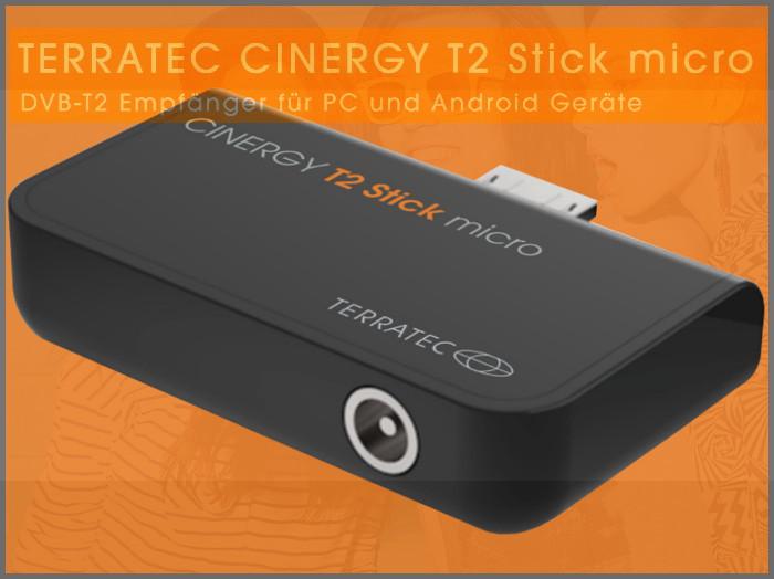 terratec cinergy t2 stick micro dvb t2 auf pc und android f r 50 euro news. Black Bedroom Furniture Sets. Home Design Ideas