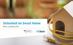 Safer Internet Day: Bitkom und BMJV zum Thema Smart-Home-Sicherheit